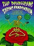 Deadhead's Taping Compendium, Micheal M. Getz and John Dwork, 0805053980