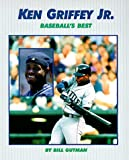 Ken Griffey Jr., Bill Gutman, 0761303812