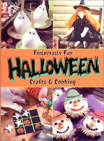 Frightfully Fun Halloween Crafts & (Fun Halloween Recipes And Crafts)