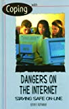 img - for Dangers on the Internet (Coping) by Kevin F Rothman (2000-12-06) book / textbook / text book