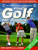 Play Golf for Juniors, Mike Adams and T. J. Tomasi, 1552094464
