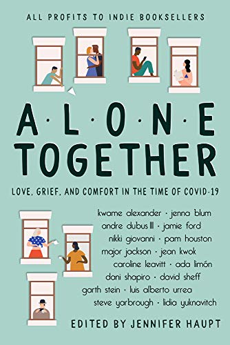Book Cover: Alone Together: Love, Grief, and Comfort in the Time of COVID-19