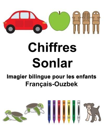 Francais-Ouzbek Chiffres/Sonlar Imagier Bilingue Pour Les Enfants