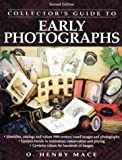 Collector's Guide to Early Photographs, 2nd Edition