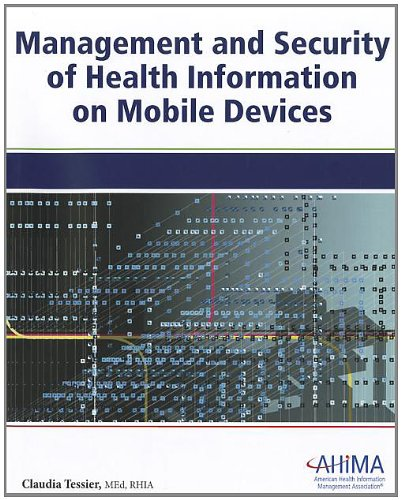 Management and Security of Health Information on Mobile Devices