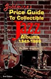 Goldmine Price Guide to Collectible Jazz Records, 1949-1969, Neal Umphred, 0873412885