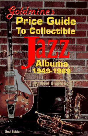 Goldmine's Price Guide to Collectible Jazz Albums ()