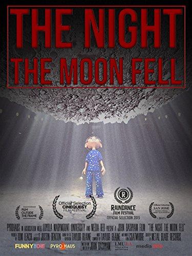The Night the Moon Fell