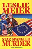 Star Spangled Murder (Lucy Stone Mysteries, No. 11)