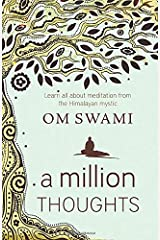 A Million Thoughts: Learn All About Meditation from a Himalayan Mystic Paperback