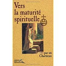 Vers la maturite spirituelle