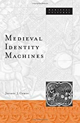 Medieval Identity Machines (Medieval Cultures)