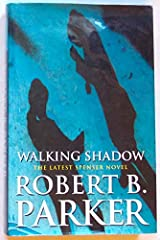 walking shadow parker robert b
