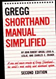 The Gregg Shorthand Manual Simplified, Gregg, John R. and Leslie, Louis A., 0070245487