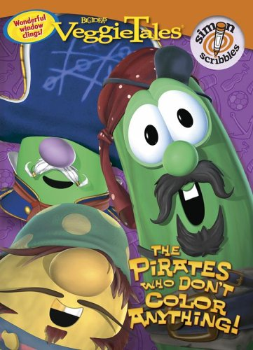 The Pirates Who Don't Color Anything! (Veggietales) Veggietales Coloring Book