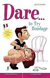 Dare...to Try Bondage