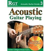 ACOUSTIC GUITAR PLAY - GRADE 3 (RGT Guitar Lessons)