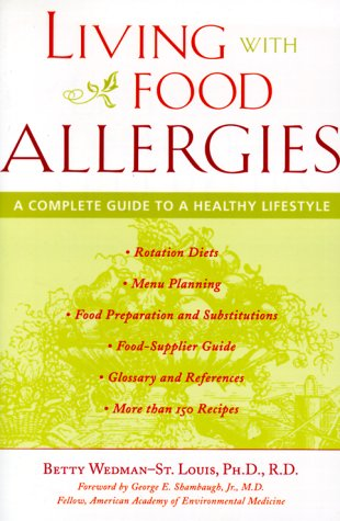 Living with Food Allergies : A Complete Guide to a Healthy Lifestyle