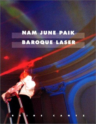 Nam June Paik: Baroque Laser (Reihe Cantz)
