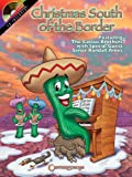 Christmas South of the Border, The Cactus Brothers, 1574241435
