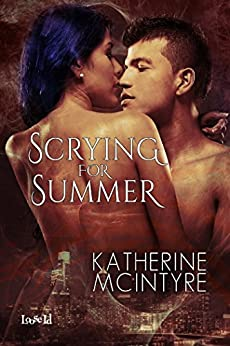 Scrying for Summer (Philadelphia Coven Chronicles Book 2) by [McIntyre, Katherine]