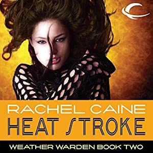 Heat Stroke: Weather Warden, Book 2 Audiobook