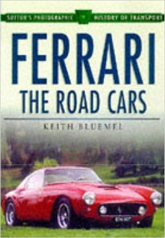Ferrari - the Road Cars (Sutton Publishing)