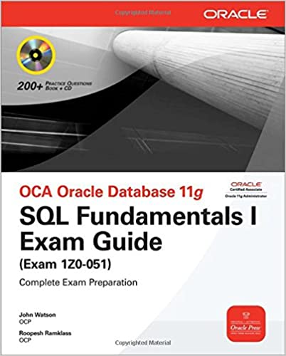 Amazon kindle livres téléchargeablesOCA Oracle Database 11g SQL Fundamentals I Exam Guide: Exam 1Z0-051 (Oracle Press) 0071597867 MOBI