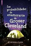LAS PROBABILIDADES DE ENAMORARSE DE GROVER CLEVELAND (Spanish Edition)