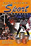 img - for Financing the Sport Enterprise book / textbook / text book