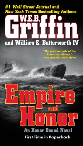 Empire And Honor by W. E. B. Griffin and William E. Butterworth IV