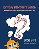 Brinley Discovers Santa: A bold introduction to the meaning behind Santa Claus