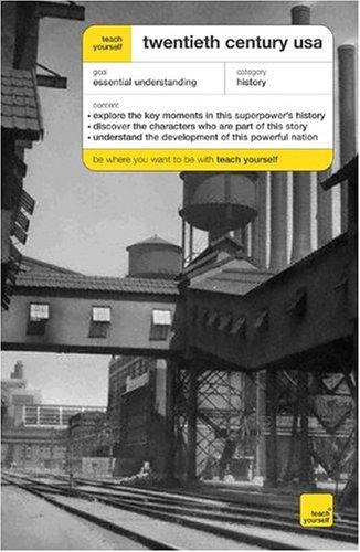 Teach Yourself Twentieth Century USA pdf epub