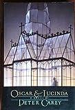 Oscar and Lucinda, Peter Carey, 0060159081