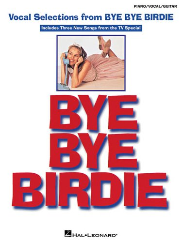 Download Bye Bye Birdie: Vocal Selections PDF