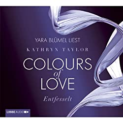 Entfesselt (Colours of Love 1)