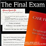 The Final Exam: (Product of Culture) (Volume 3)