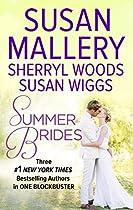 Summer Brides: Sister Of The Bride\a Bridge To Dreams\the Borrowed Bride
