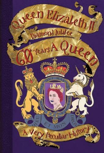 60 Years a Queen (Very Peculiar History)
