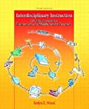 Interdisciplinary Instruction, Karlyn E. Wood, 0131145061