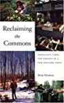 Reclaiming the Commons: Community Far...