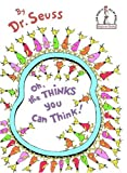 Oh, the Thinks You Can Think!, Dr. Seuss, 0394831292
