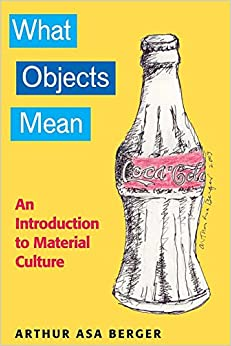 Book What Objects Mean: An Introduction to Material Culture