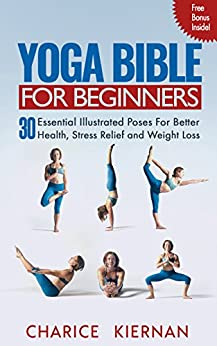 Yoga Bible Beginners Essential Illustrated ebook