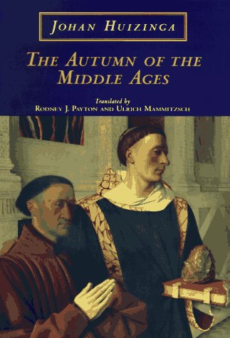 Book cover for The Autumn of the Middle Ages