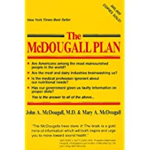 The McDougall Plan for Super Health