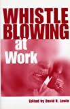 Whistleblowing at Work, , 0485121565