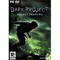 Dark Project: Deadly Shadows (vf)