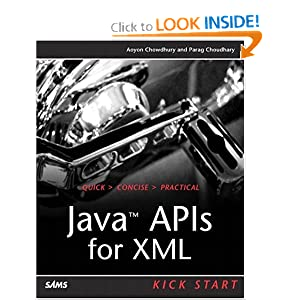 Java™ APIs for XML Kick Start Aoyon Chowdhury, Parag Choudhary