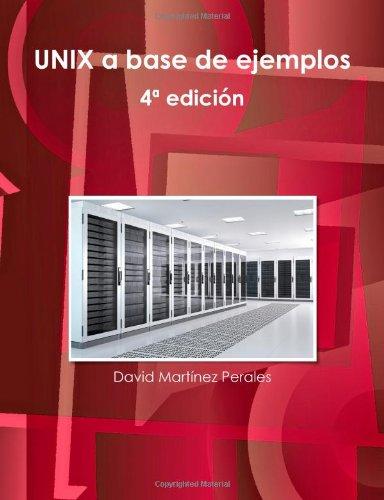 Unix a base de ejemplos (Spanish Edition) pdf epub